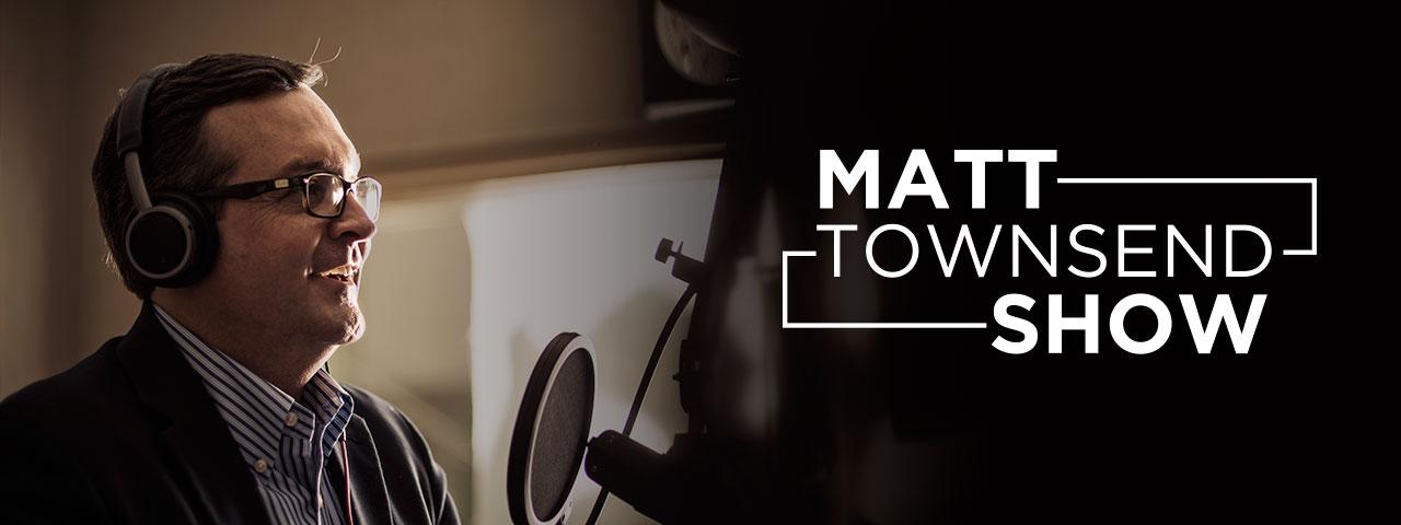 The Matt Townsend Show